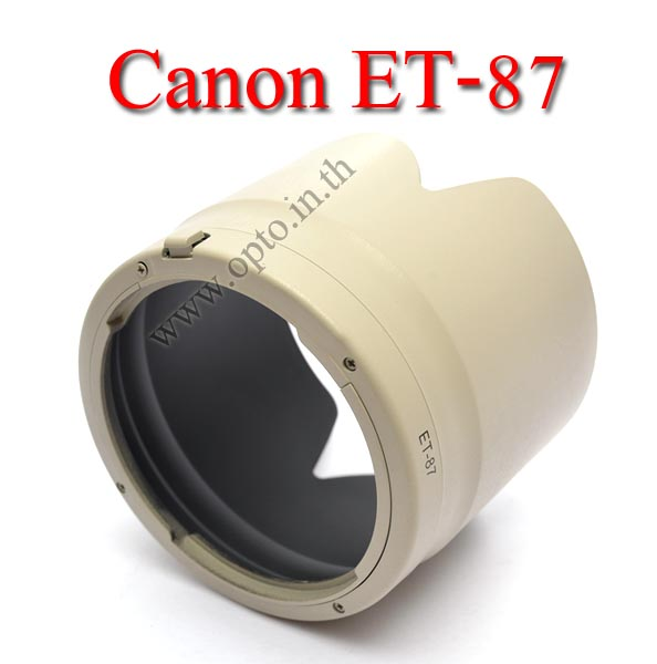 Len Hood ET-87 ET87 (White) For Canon 70-200mm f/2.8L IS II USM เลนส์ฮูดแคนนอน