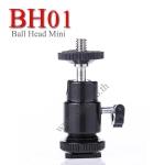 BH01 Ball Head for Flash Lighting Mini Camera หัวบอลเล็ก