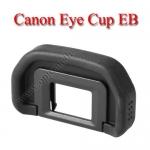 EB Eye Cup For Canon 5D II 70D 60D 50D 40D 30D 20D 6D ยางรองตาแคนนอน