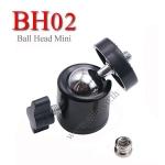 BH02 Ball Head for Flash Lighting Mini Camera หัวบอลเล็ก